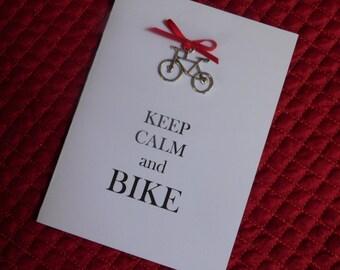 "Bike Charm Card - Biking Card -  ""Keep Calm"" Handmade Greeting Card with metal bicycle charm"