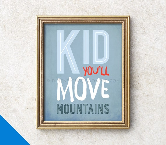 Dr Seuss Kid You Ll Move Mountains: Dr Seuss Quote Art Print Kid You'll Move Mountains