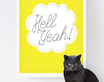 Hell Yeah Poster in Yellow - Instant Download - Inspiration Poster