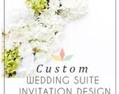 Custom Wedding Suite for Ceci