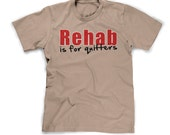 rehab is for quitters shirt funny drinking t shirt mens rehab t-shirt guys party tee fun gifts for men cool gifts funny tshirts i love beer