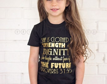 Proverbs 31 shirt, Proverbs Shirt, Christian Shirt, Kids faith shirt, Faithbased shirts, kids Christian Shirt, Black and gold