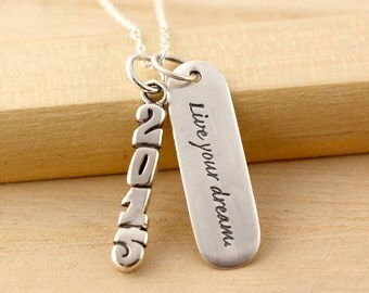 Graduation Gift 2016 - Live Your Dream - Graduation Necklace - Sterling Silver - Graduation Gift for Her - School Graduation - Retirement