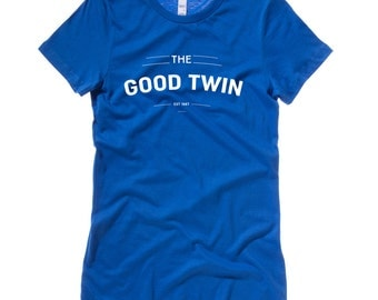 GOOD TWIN Ladies T-Shirt