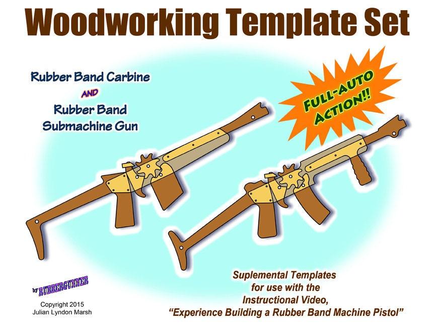 Rubber Band Gun Plans Carbine And Submachine Gun Printable
