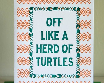Off Like a Herd of Turtles Southern Pattern Letterpress Card, Hand Made Greeting Card, Thank You Card, Funny Graduation Card, Wedding Thanks