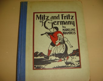 1933 Mitz and Fritz of Germany Book by Brandeis  Illustrated Children's  Book Photos Germany Info