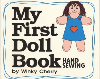 My First Doll Book for Children Instruction in Hand Sewing