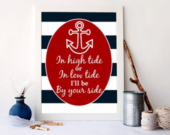 Nautical art print, in high tide or low tide, I will be by your side wall art, kids Bedroom decor, kids art prints, nautical art, A-1066