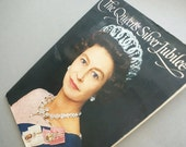 1977 The Queens Silver Jubilee Souvenir Magazine