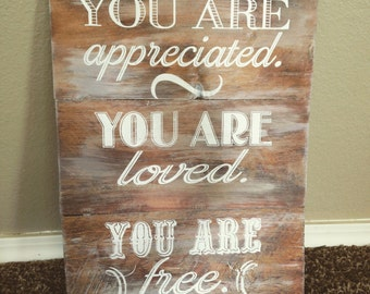 Rustic barnwood You Are sign (11 x 16.5) custom colors available