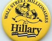 Wall Street Millionaires for Hillary Clinton button