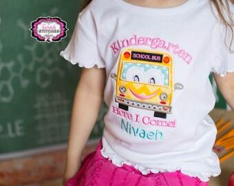 School Bus Shirt, Kindergarten Shirt, First Day of School, Kindergarten Here I Come, Bus Shirt, Girl School Shirt, School Shirt