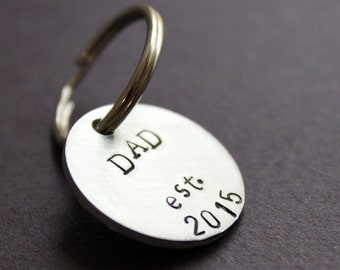 Dad Keychain, Dad Est. 2015, Pick your date, Newborn Father New Daddy Key Chain, Gift For Dad, Father's Day Gift