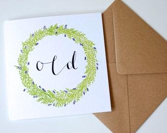 OLD / Square Greetings Card / Garland Illustration & Calligraphy