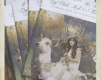 By Oak, Ash and Thorn, FAERY MAGAZINE, Individual Copy, The Magick, Myth and Custom of Faery, Folklore, Art, Recipes, Articles, SUMMER 2015