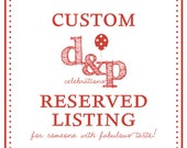 Custom Reserved Listing for Christina
