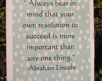 Abe Lincoln Quote CONGRATS Card - FREE SHIPPING