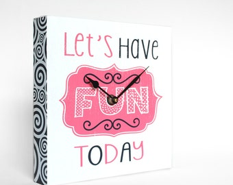 Let's Have Fun Today Wall Clock - For Kids, Children's Room, Game Room, Playroom, Wall Decor, Pink and Black