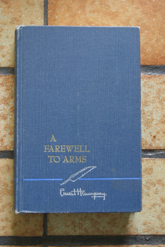 1957 A Farewell To Arms Hardback Book By Ernest Hemingway No Dust Jacket