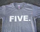 6T FIVE Birthday Shirt Heather Grey Children/Toddler Short Sleeve Tri Blend Tee:  Ready to Ship!