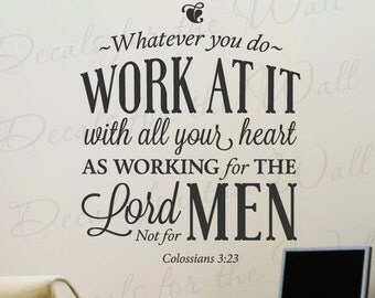 Whatever You Do Work With All Heart For The Lord Not Men Colossians 3:23 Motivational God Bible Jesus Christian Wall Decal Vinyl Art T30