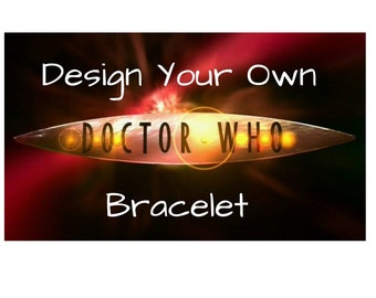 Doctor Who Create Your Own 14Charm Bracelet, Custom, Dr Who, Whovian, Time Lord, Timey Wimey, Choose from Charms