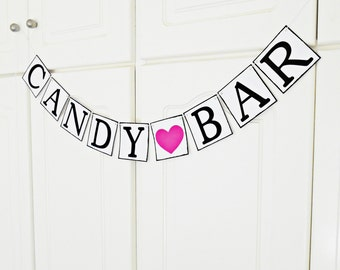 FREE SHIPPING, Candy bar banner, Candy buffet sign, Wedding banner, Engagement party decoration, Bachelorette party garland, Birthday decor