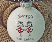 Sisters Ornament , Christmas Ornament, Sister Gift, Holiday Ornament for Sister, Personalized Sister Gift, Keepsake Ornament, Personalized