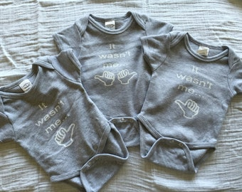Triplets It Wasn't Me Onesie
