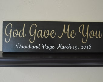 God Gave Me You Sign, Personalized Wedding Sign, Personalized Wedding Gift, Wedding Sign, Wedding Gift