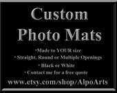 Custom photo mats, made to order, in black or white conservation quality mat board, Straight or round photo mats, For frames up to 32 inches