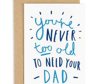 Never Too Old Father's Day Card - Card for Dad - Dad Card - CC13