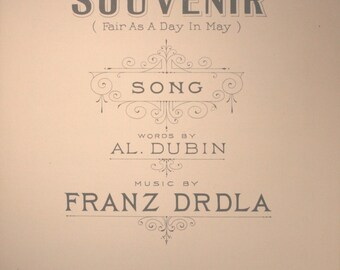 "1924 Sheet Music, ""Souvenir"" (Fair As A Day In May)"