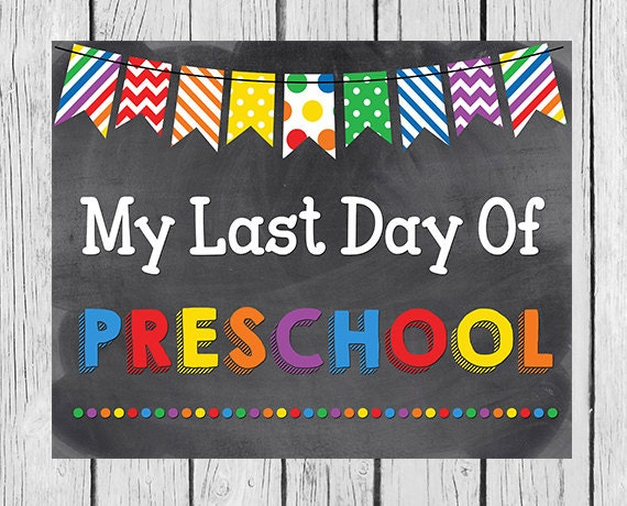It's just a graphic of Nifty Last Day of Preschool Printable