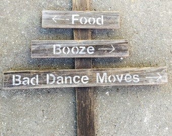 Food, Booze & Bad Dance Moves Rustic Wedding Decoration