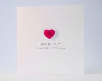 Happy Birthday Sister in Law Card with Pink detachable Heart magnet keepsake