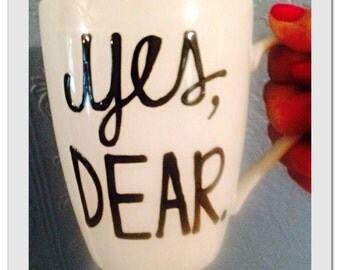 yes, dear mug- World's greatest father mug-Greatest dad-Funny Father's Day mug this guy is one awesome dad