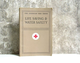 Vintage American Red Cross Life Saving and Water Safety Instructional Booklet