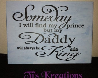 Someday I will find My prince daddy king