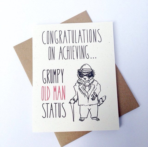 funny birthday card. congratulations on achieving grumpy old, Birthday card