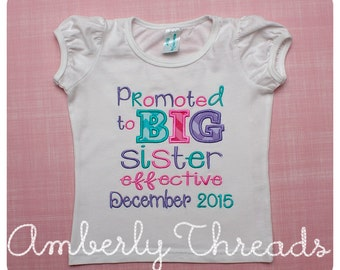 Promoted to Big Sister T-Shirt, embroidered and appliquéd to order
