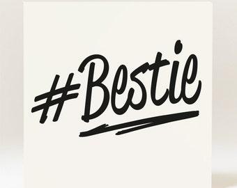 Hashtag Bestie Card