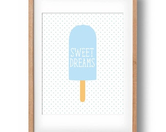 Sweet Dreams Popsicle Printable Art Nursery wall decor: INSTANT DOWNLOAD