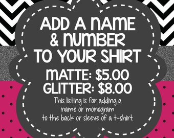 APPAREL ADD-ON: Add a Name & Number To The Back or Sleeve Of Your Shirt!