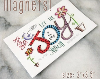 Joy of the Lord Magnets (Neheimah 8:10) 2x3.5""