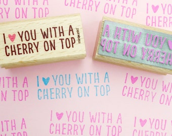 I love you with a cherry on top - stamp