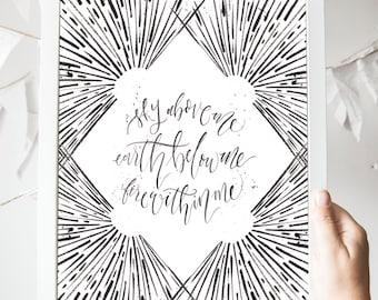 SALE // Sky Above Me Earth Below Print