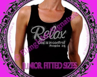 Relax - God is in control - CLEAR - Iron on Rhinestone Ribbed Tank Top - Bling Hot Fix Transfer Shirt Top