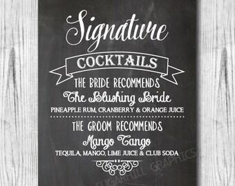Chalkboard Wedding Sign, Printable Wedding Sign, Custom Wedding Signature Cocktail Sign, Signature Drink, Wedding Decor, Wedding Signage